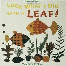 Look What I Did with a Leaf